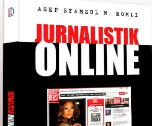 Jurnalistik Online & Media Online