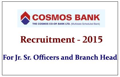 Cosmos Co-Operative Bank Ltd Recruitment 2015