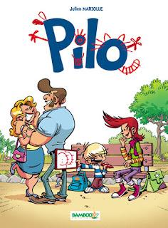 Pilo tome 1 - une BD de Julien Mariolle aux éditions Bamboo