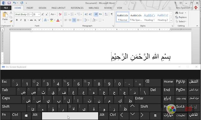 Mudahnya mengetik tulisan arab beserta harokatnya di word + video