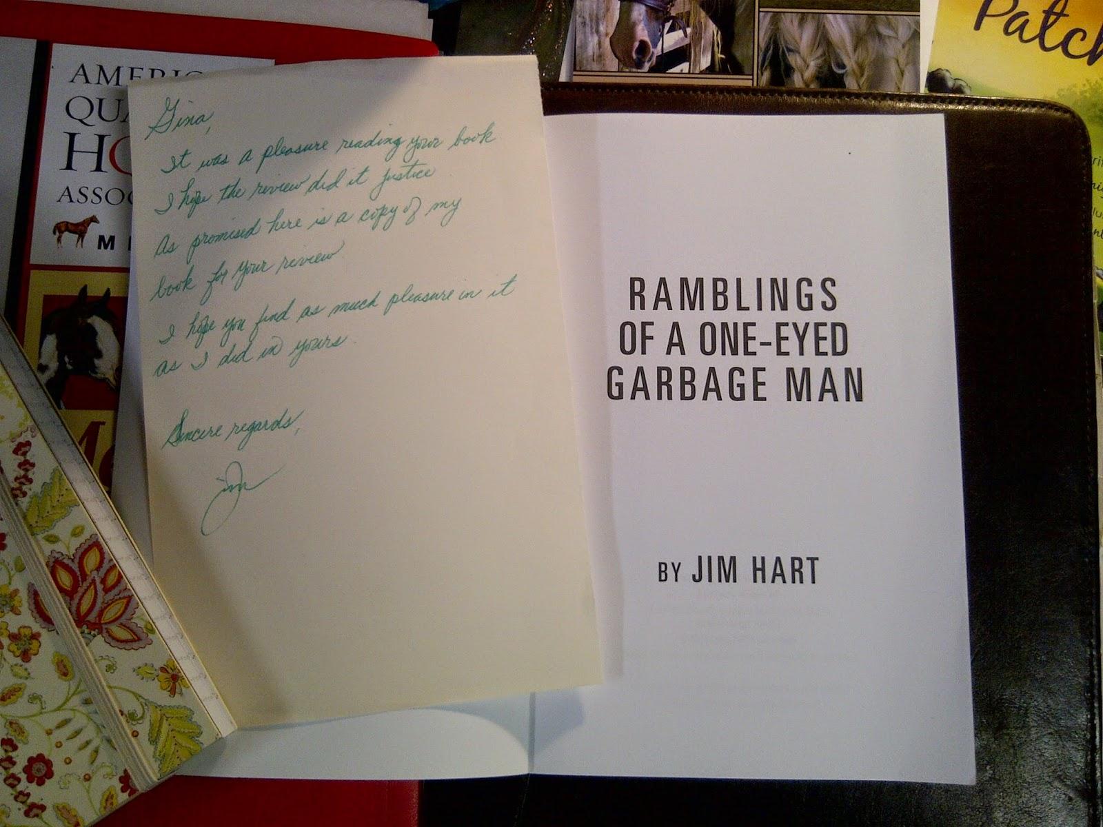 Ramblings of a One-Eyed Garbage Man