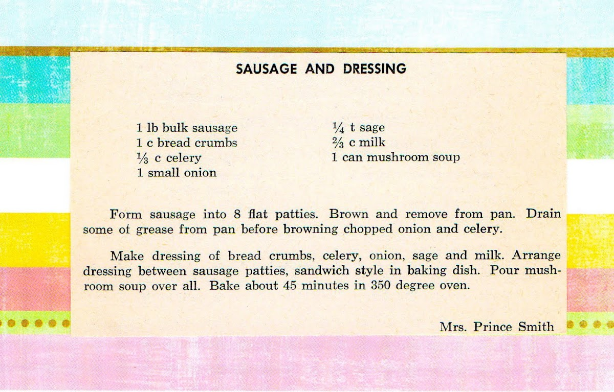 Sausage and Dressing (quick recipe)