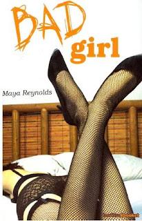Resultado de imagen de bad girl reynolds maya
