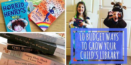 10 Budget Ways To Grow Your Child's Library