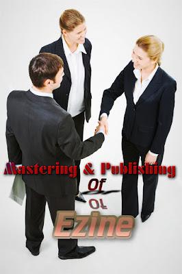 Mastering and Publishing of Ezine