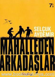 Selçuk Aydemir - Mahalleden Arkadaşlar