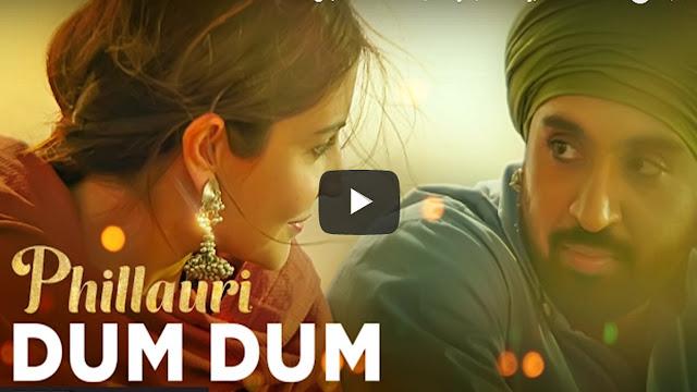 Phillauri: Dum Dum Lyrics | Anushka Sharma | Diljit Suraj