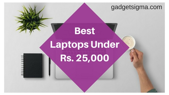 10-best-laptops-under-Rs. 25000-in-India-in-2018