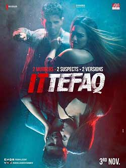 Ittefaq 2017 Hindi Full Movie 850MB HDRip 720p at movies500.me