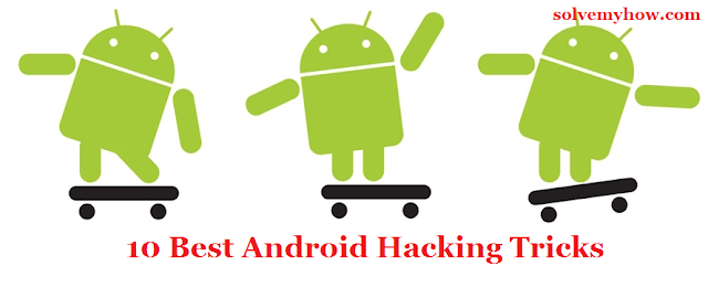 android phone hacking tricks