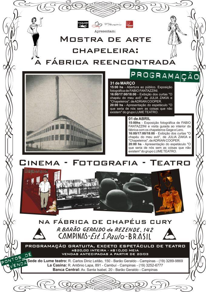 ... a fábrica de Chapéus Cury. O prédio será aberto à visitação pública e  ainda será possível apreciar um documentário 2fbd2a0201e