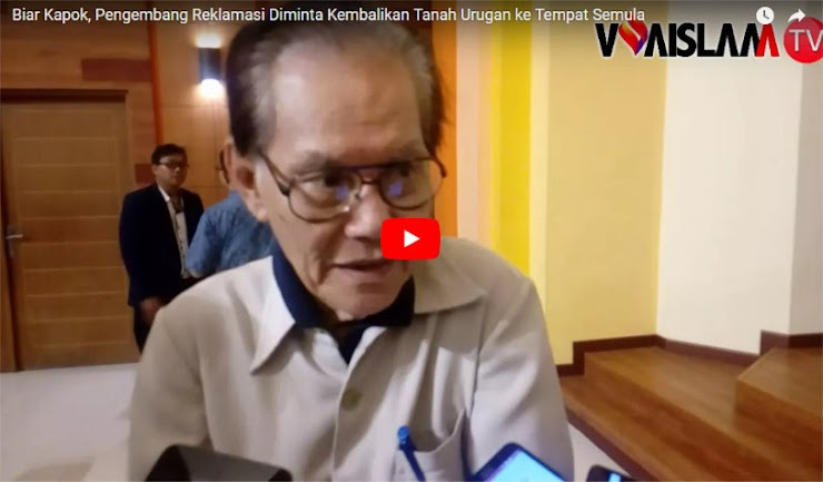 VIDEO: Biar Kapok, Pengembang Reklamasi Diminta Kembalikan Tanah Urugan ke Tempat Semula