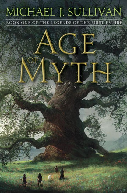 "Click Here To Order ""Age of Myth"" by Michael J. Sullivan!!!"