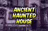 Avm Ancient Haunted House…