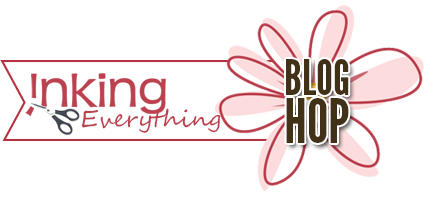 Inking Everything Blog Hop!