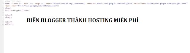 Biến Blogspot thành hosting miễn phí