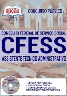Apostila CFESS para concurso Conselho Federal de Serviço Social cargo de Assistente Técnico Administrativo.