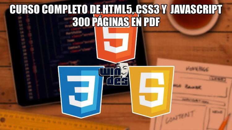 Curso completo de html5, css3 y javascript (300 páginas en pdf.