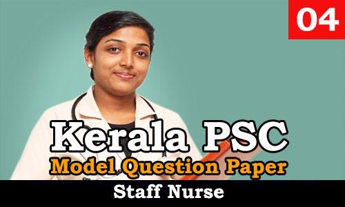 Kerala PSC - Model Question Paper - Staff Nurse 04