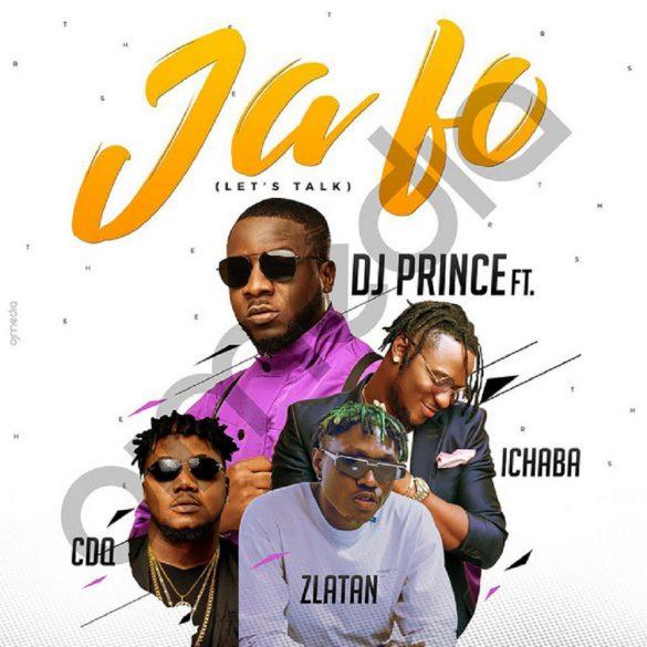 [Music] DJ Prince ft. CDQ, Zlatan, Ichaba – Ja Fo