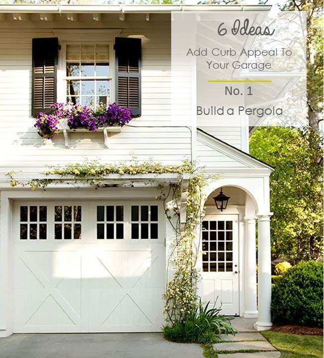 Pergola Garage Designs: AnahiKristian: 6 Ideas To Add Curb Appeal To Garages