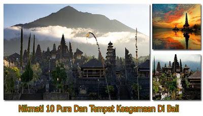 Nikmati 10 Pura Dan Tempat Keagamaan Di Bali