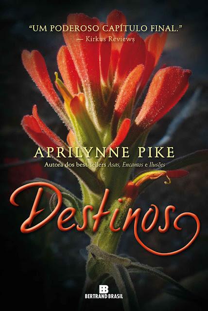 Destinos - Fadas Aprilynne Pike
