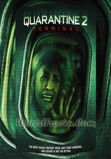 Poster Of Quarantine 2 Terminal (2011) Full Movie Hindi Dubbed Free Download Watch Online At worldfree4u.com