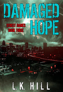 Damaged Hope (Street Games #3) is now available!!!