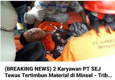 2 Karyawan Perusahaan Tambang  PT SEJ Tewas Tertimbun Longsor