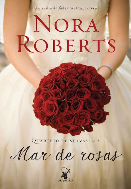 Mar de rosas Um conto de fadas contemporâneo Nora Roberts
