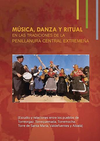MÚSICA, DANZA Y RITUAL EN LAS TRADICIONES DE LA PENILLANURA CENTRAL EXTREMEÑA.