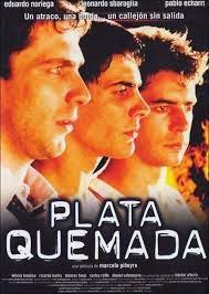 Plata quemada, 2000