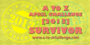 A to Z April 2013 Challenge Survivor