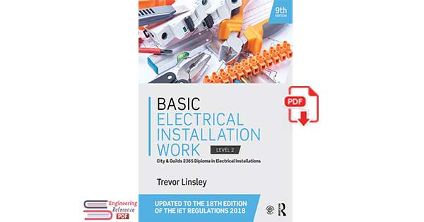 Basic Electrical Installation Work 9th Edition by Trevor Linsley