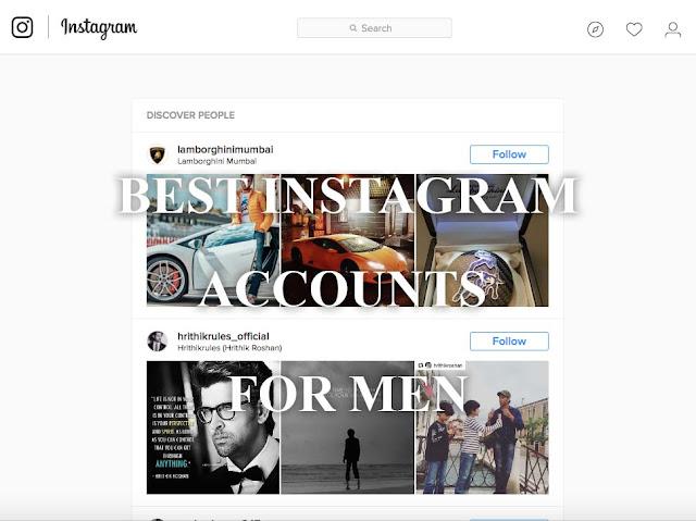 Best Instagram Accounts for Men to Follow