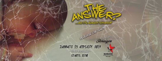 The Answer? Release Live Show at Bedreddin s/guests: Stoneagers