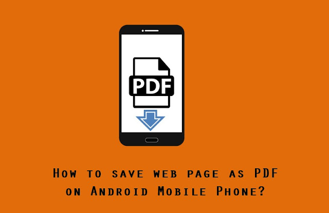 how to save web page as pdf on android phone print to pdf