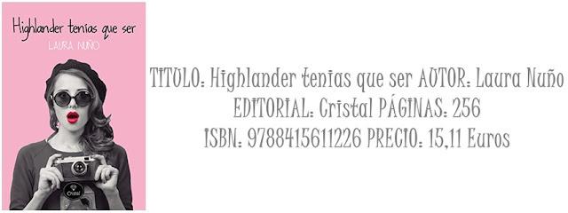 Reseña: Highlander tenias que ser