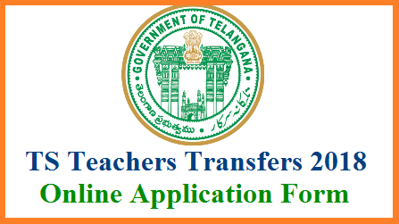 TS/Telangana Teachers Transfers 2018 Submit Online Application Form @cdse.telangana.gov.in