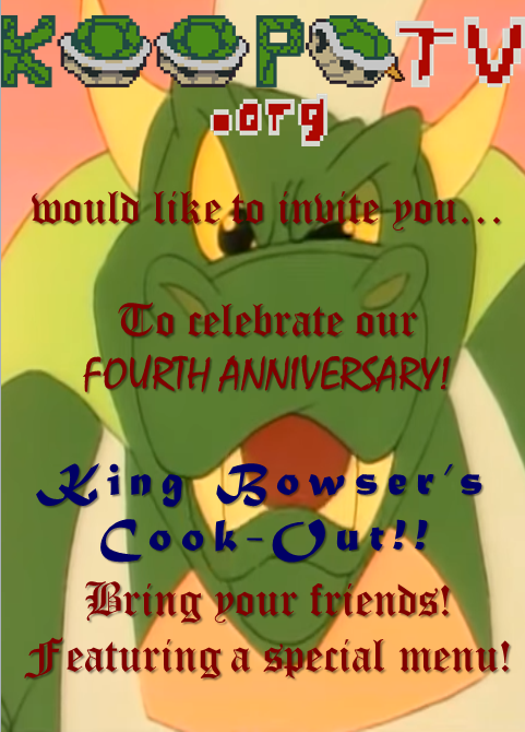 King Bowser's Cook-Out!! chef BBQ Koopa KoopaTV KoopaTV.org barbeque fourth anniversary invitation card