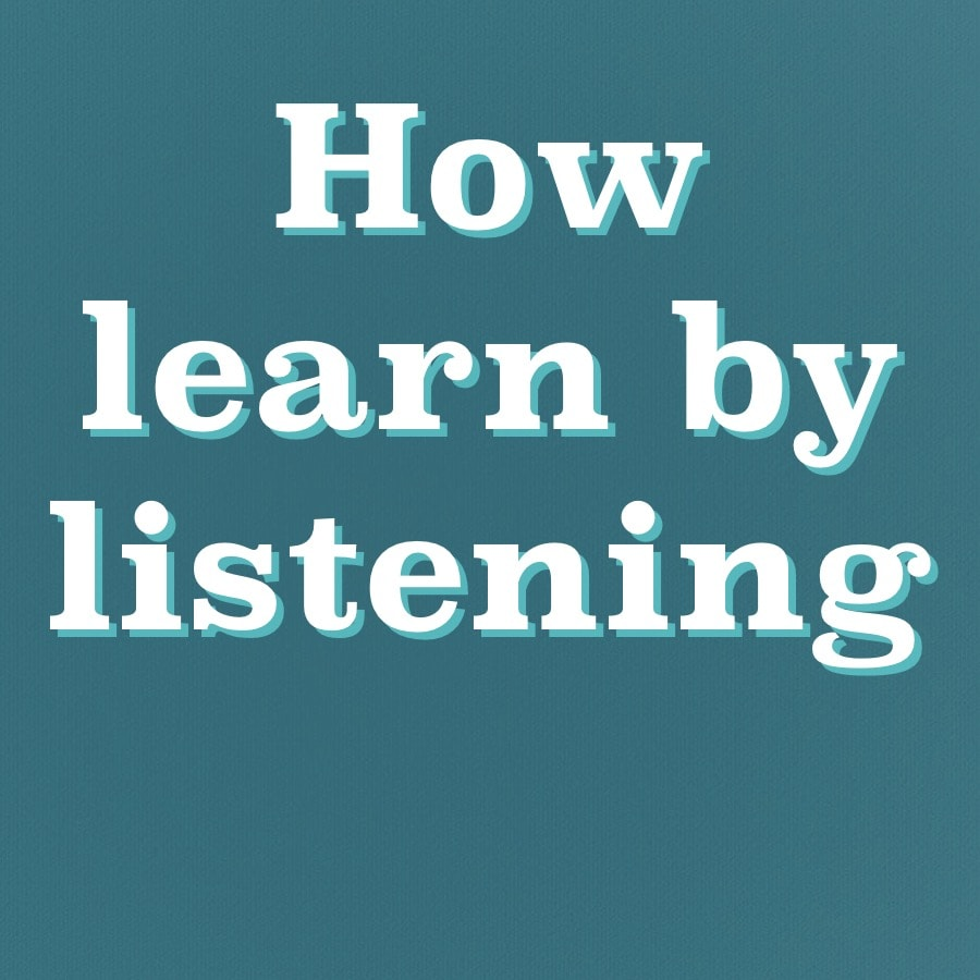 sayings and advice on how to learn by listening