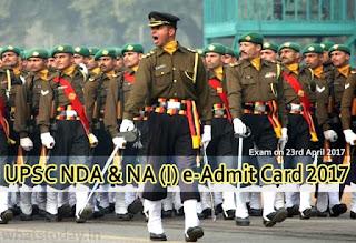 UPSC NDA Admit Card 2017, UPSC NDA NA-1 e-Admit Card 2017, UPSC NA Admit Card