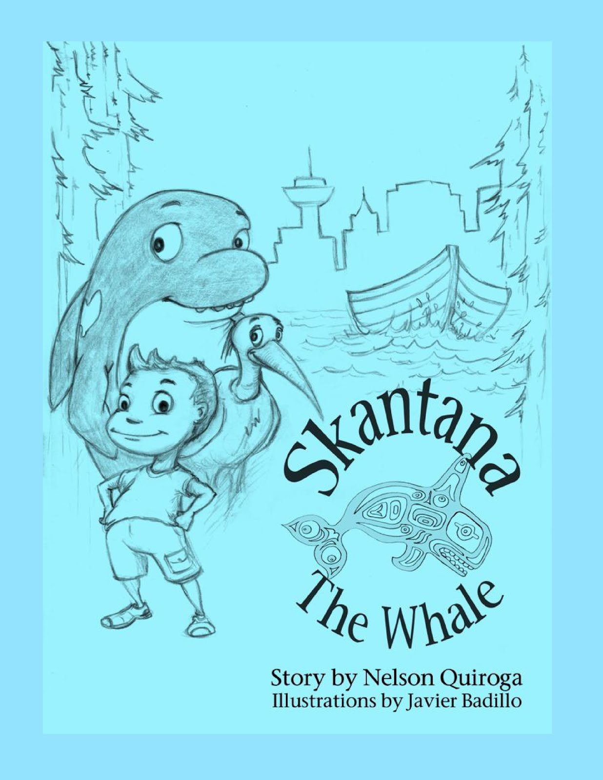 """Skantana The Whale"" by Nelson Quiroga available at Amazon Books click on image to order"