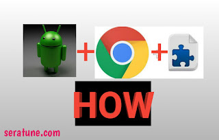 how to use chrome extension on android
