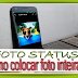 Como colocar Foto inteira Status WhatsApp
