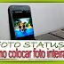 Como colocar Foto inteira Status WhatsApp