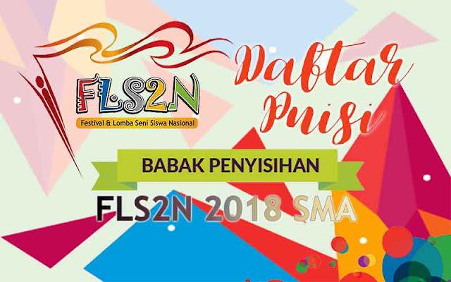 FLS2N SMA 2018 - Puisi Penyisihan