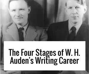 The Four Stages of W.H. Auden's Writing Career