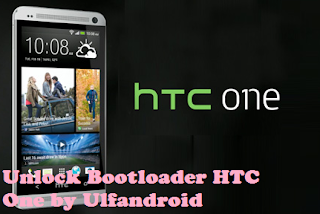 Cara Mudah Unlock Bootloader HTC One